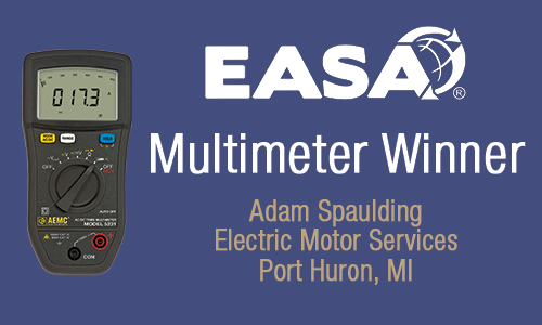 EASA Multimeter Winner: Adam Spaulding Electric Motor Services Port Huron, MI